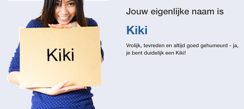 Leuke naam. Liekie of Kiki, wie hoort het verschil?